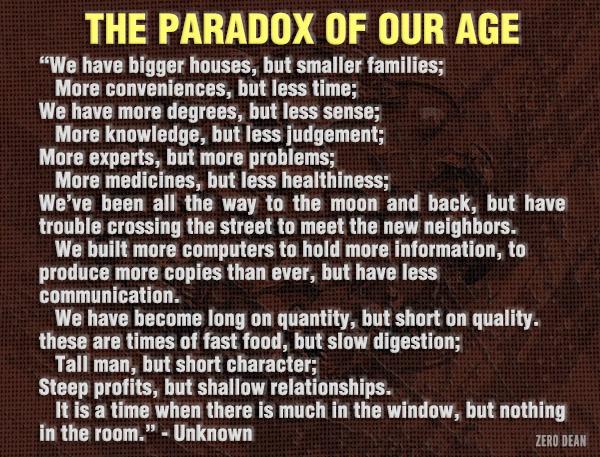56185-paradox-of-our-age-dalai-lama-quotes